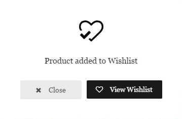 "02c23a849f ""View Wishlist"" button Text – here you can put your custom text for the  button that will be displayed in a popup after adding the product into a  Wishlist."